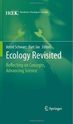 Книга Ecology Revisited: Reflecting on Concepts, Advancing Science