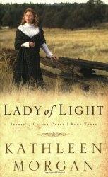 Книга Lady of Light (Brides of Culdee Creek, Book 3)