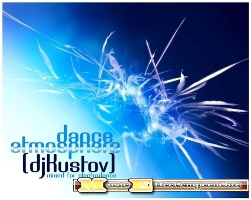 Dance atmosphere (mixed by dj Kustov)