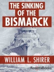 Книга The Sinking of the Bismarck: The Deadly Hunt