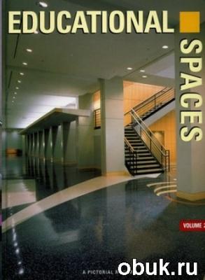 Книга Educational spaces. Volume 2.  Образовательные пространства том 2