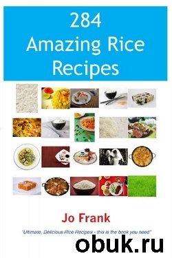 Книга 284 Amazing Rice Recipes