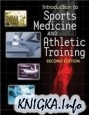Книга Introduction to Sports Medicine and Athletic Training