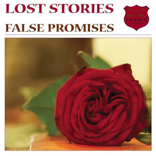 Lost Stories - False Promises (incl. Setrise Remix)