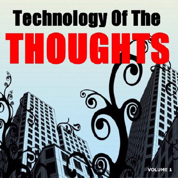 Technology Of The Thoughts - Vol. 1