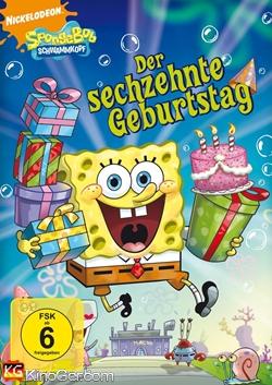 Spongebob Schwammkopf - Der sechzehnte Geburtstag (2004)