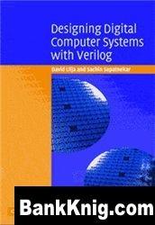 Книга Designing Digital Computer Systems with Verilog