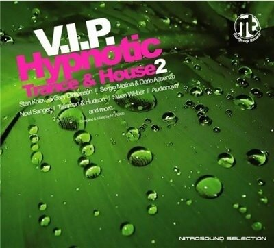 V.I.P. Hypnotic Trance & House 2 (2008)