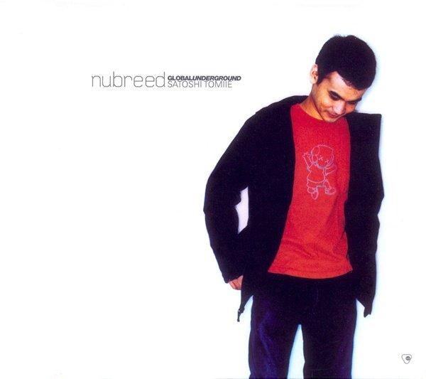 Satoshi Tomiie - Global Underground: Nubreed 006