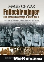 Книга Fallschirmjager: Elite German Paratroops in World War II (Images of War)