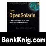 Книга Pro OpenSolaris: A New Open Source OS for Linux Developers and Administrators pdf 13,9Мб