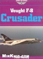 Книга Vought F-8 Crusader (Osprey Air Combat)