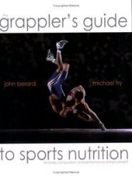 Книга The Grapplers Guide to Sports Nutrition