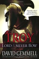 Книга Lord of the Silver Bow (Troy Trilogy, Book 1)