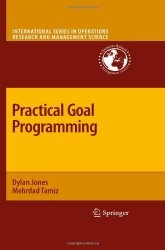Книга Practical Goal Programming (International Series in Operations Research & Management Science)