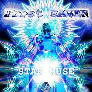 Frost Raven - Star Muse (2008)