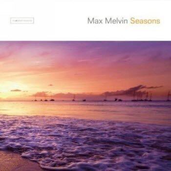 Max Melvin - Seasons (2008)