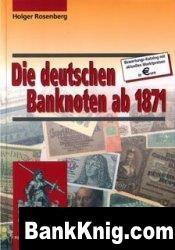 Книга Die deutschen Banknoten ab 1871 pdf 77,02Мб