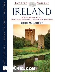 Книга Ireland: A Reference Guide from the Renaissance to the Present