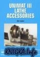 Книга Unimat III Lathe Accessories (Workshop Practice)