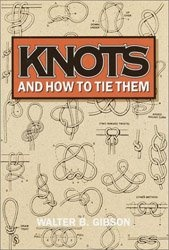 Книга Knots And How To Tie Them