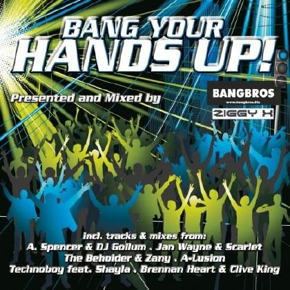 Bang Your Hands Up Mixed By Bangbros And Ziggy X 2 ...