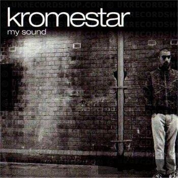 Kromestar - My Sound (2009)