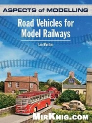 Книга Aspects of Modelling: Road Vehicles for Model Railways
