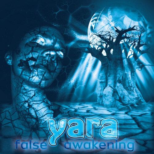 Yara - False Awakening (EP) (2009)
