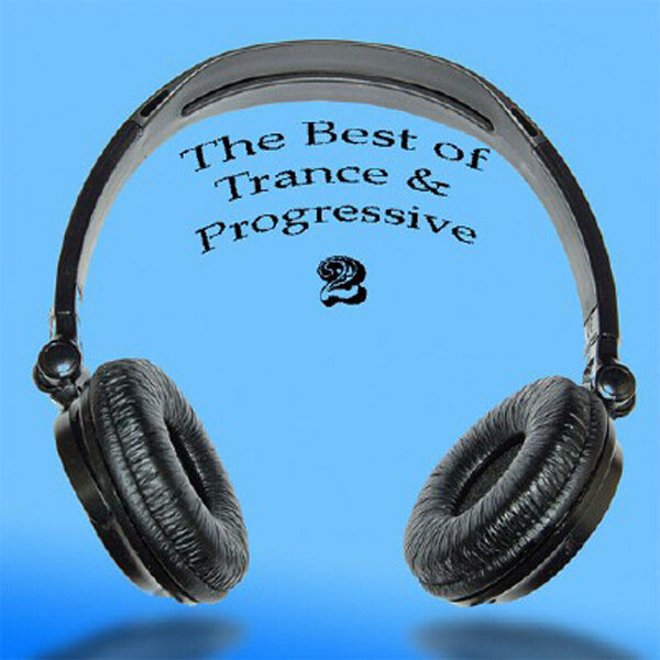 The Best Of Trance & Progressive 2 (2009)