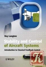 Книга Stability and Control of Aircraft Systems: Introduction to Classical Feedback Control