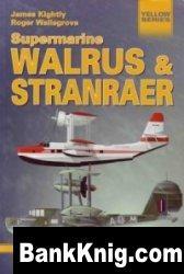 Книга Yellow Series No.6113: Supermarine Walrus & Stranraer