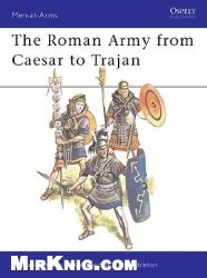 Книга The Roman Army from Caesar to Trajan