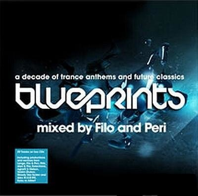 Blueprints Mixed By Filo And Peri (2CD) 2009