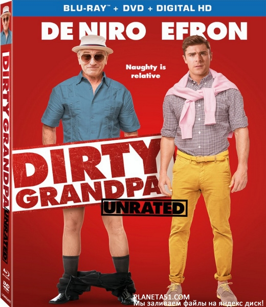 Дедушка легкого поведения [Расширенная версия] / Dirty Grandpa [UNRATED] (2016/BDRip/HDRip)