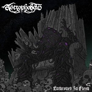 Astrophobos > Enthroned In Flesh (EP) (2016)