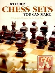 Книга Wooden Chess Sets You Can Make