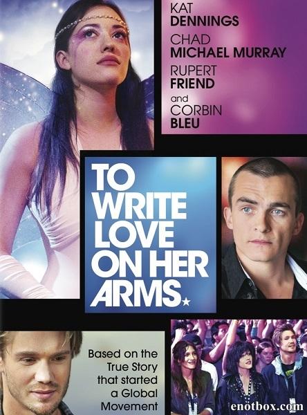 Написать любовь на её руках / To Write Love on Her Arms (2015/WEB-DL/WEB-DLRip)