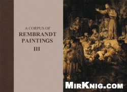 Книга A Corpus of Rembrandt Paintings III - 1635–1642