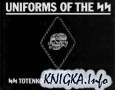 Книга Uniforms of the SS, Volume 4: The SS-Totenkopfverbande (SS-Death's Head