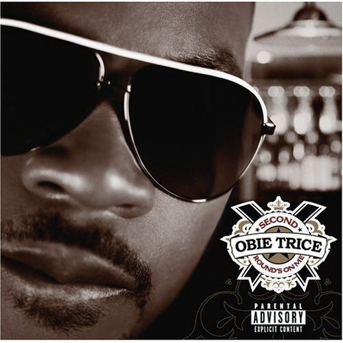Obie Trice - Second Round's on Me - 2006, lossles ...