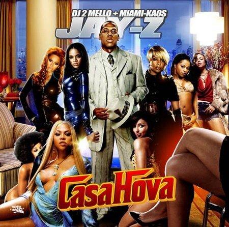 Dj 2Mello Miami Kaos, Jay Z - Casa Hova (2008)