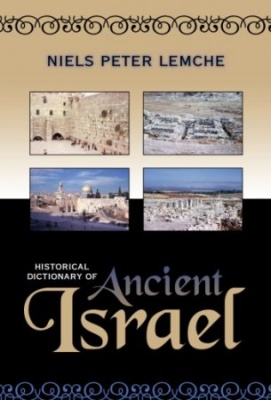 Книга N. P. Lemche - Historical Dictionary of Ancient Israel