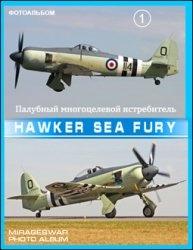 Книга Палубный многоцелевой истребитель - Hawker Sea Fury (1 часть)