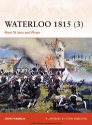 Книга Waterloo 1815 (3): Mont St Jean and Wavre (Osprey Campaign 280)