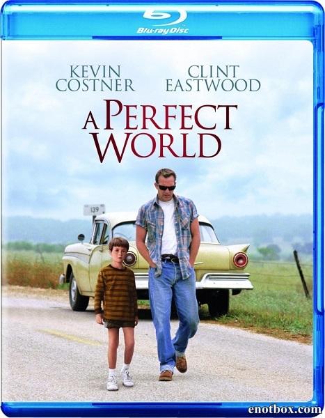 Совершенный мир / Идеальный мир / A Perfect World (1993/BDRip/HDRip)