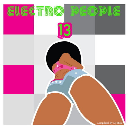 Electro People - Part 13 (Compilated by Dj Stick)