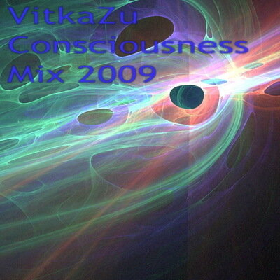 VitkaZu Consciousness Mix 2009