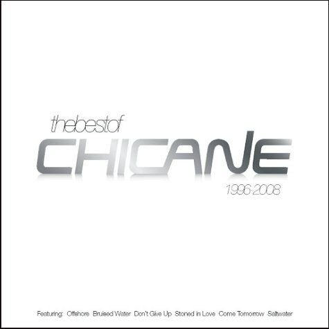 Chicane - The Best Of 1996-2008