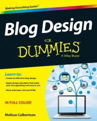 Книга Blog Design For Dummies